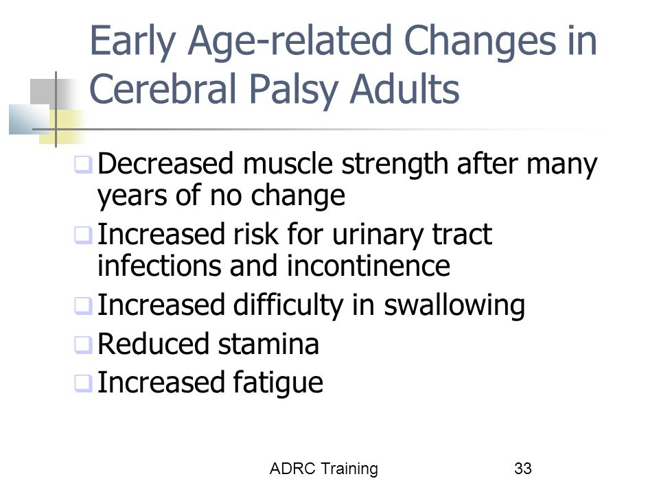Early Age-related Changes in Cerebral Palsy Adults