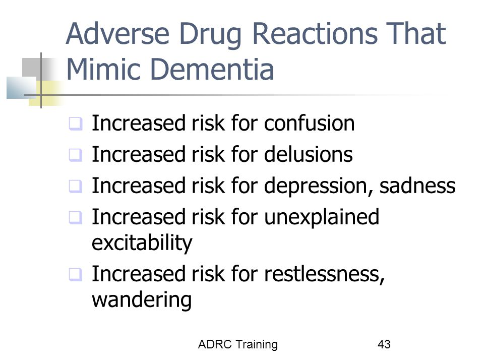Adverse Drug Reactions That Mimic Dementia