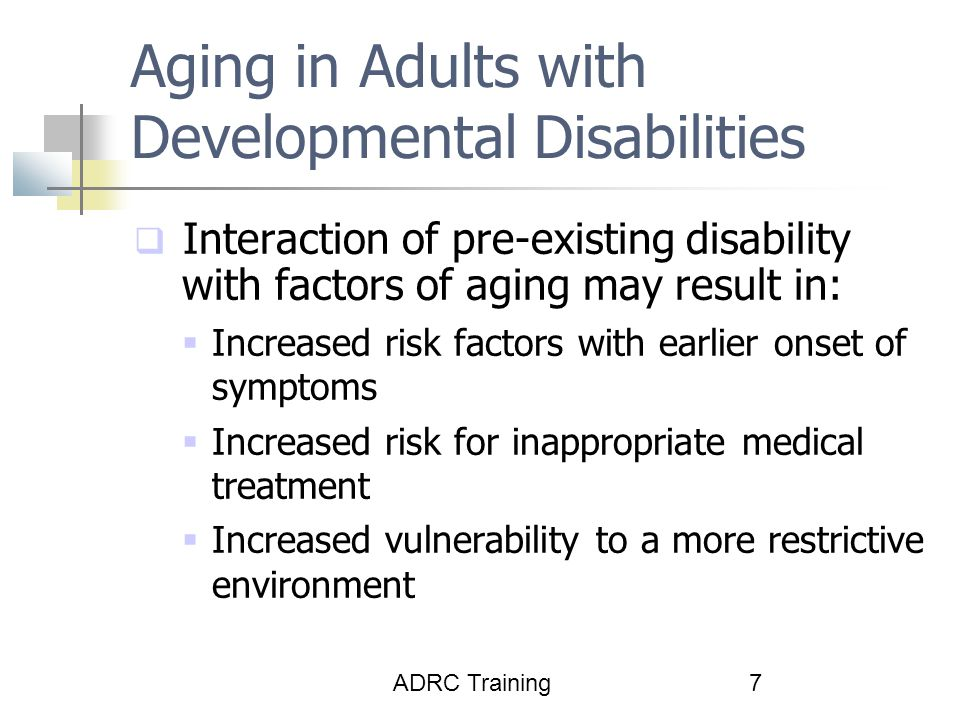 Aging in Adults with Developmental Disabilities