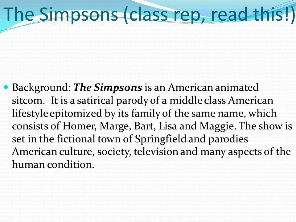 The Simpsons (class rep, read this!)