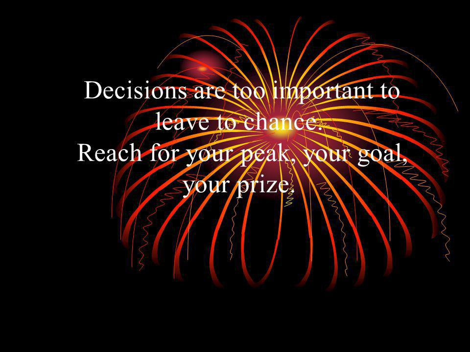 Decisions are too important to leave to chance