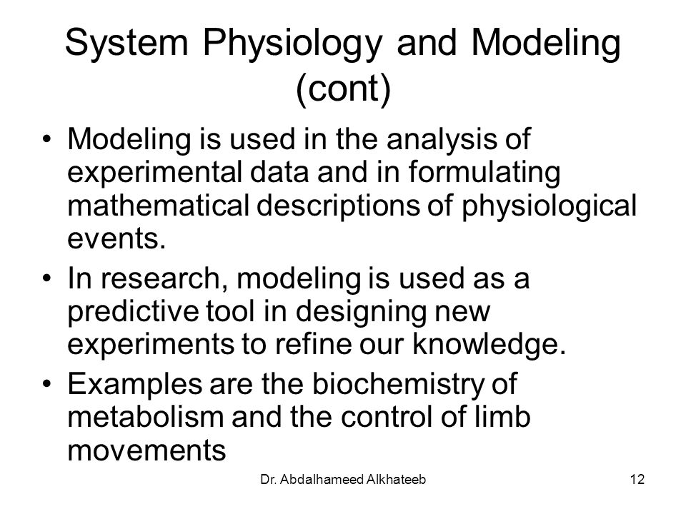 System Physiology and Modeling (cont)