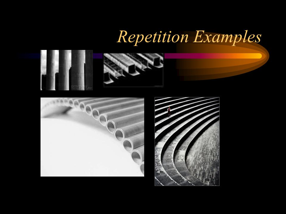 Repetition Examples
