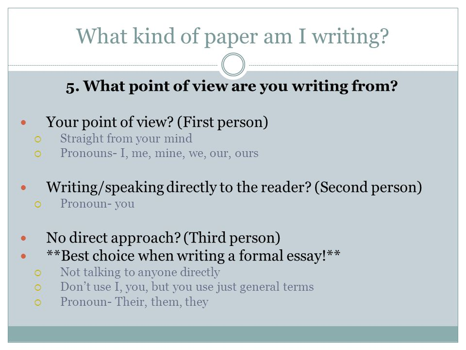 how to write an essay on point of view Sumeira taqui mr hainline / english 1302 february 28, 2005 essay 2 final draft the influence of point of view on a story the beliefs and feelings of a reader.