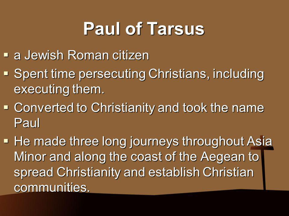Paul of Tarsus a Jewish Roman citizen