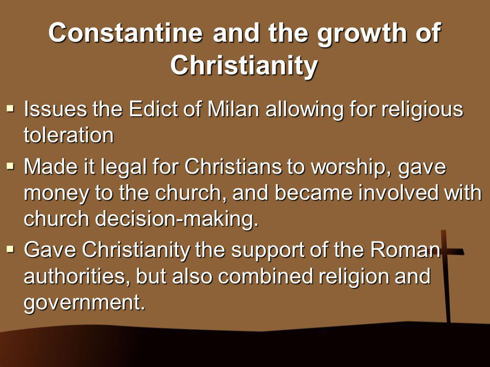 Constantine and the growth of Christianity