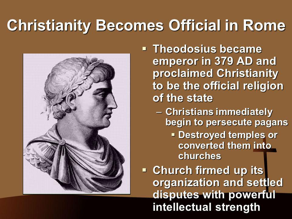 Christianity Becomes Official in Rome