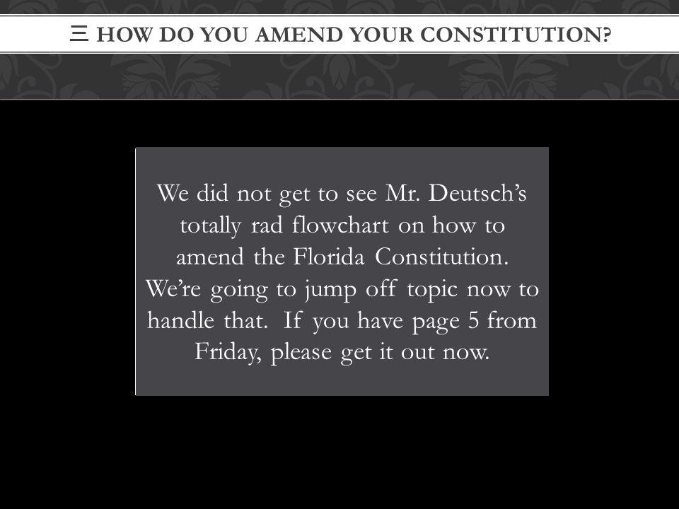 三 How Do You Amend Your Constitution