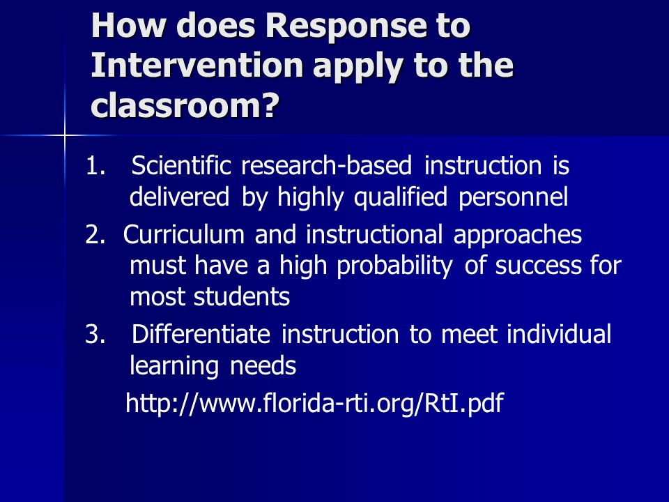 How does Response to Intervention apply to the classroom