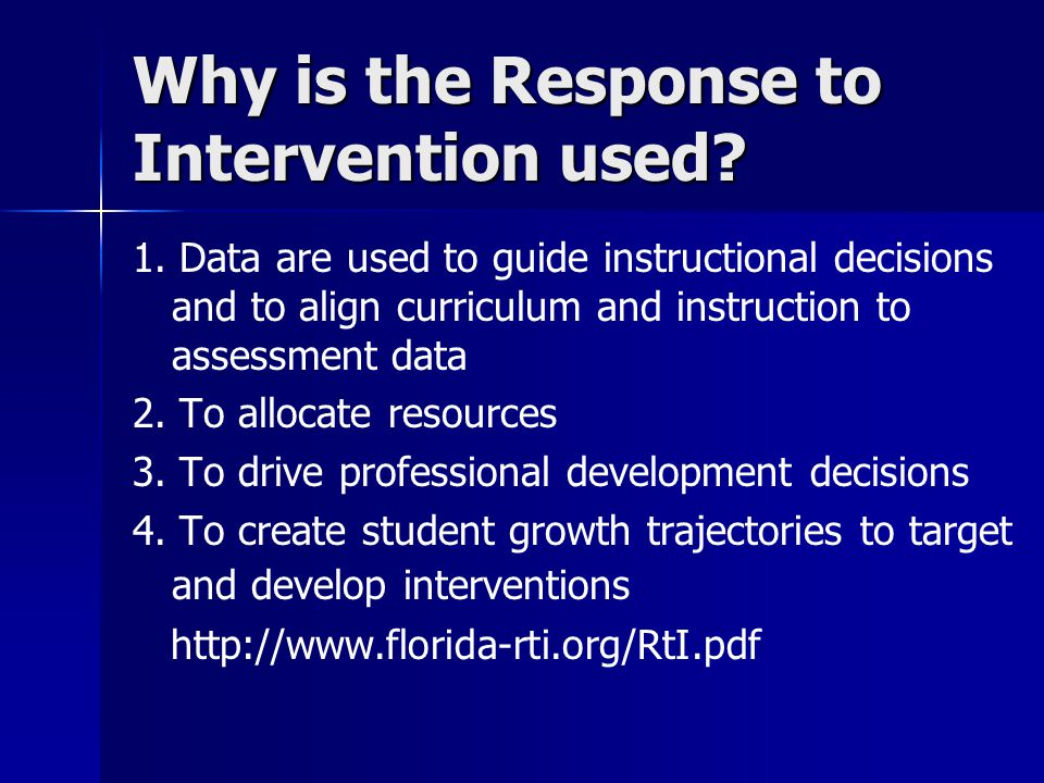 Why is the Response to Intervention used