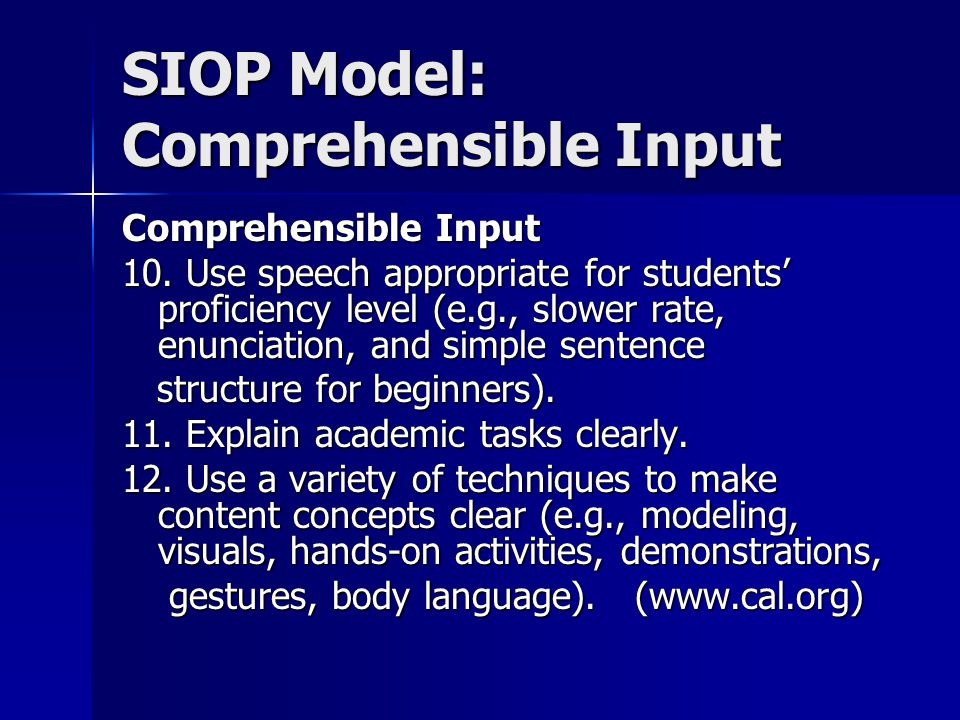 SIOP Model: Comprehensible Input