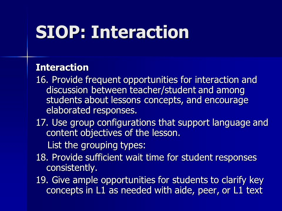 SIOP: Interaction Interaction