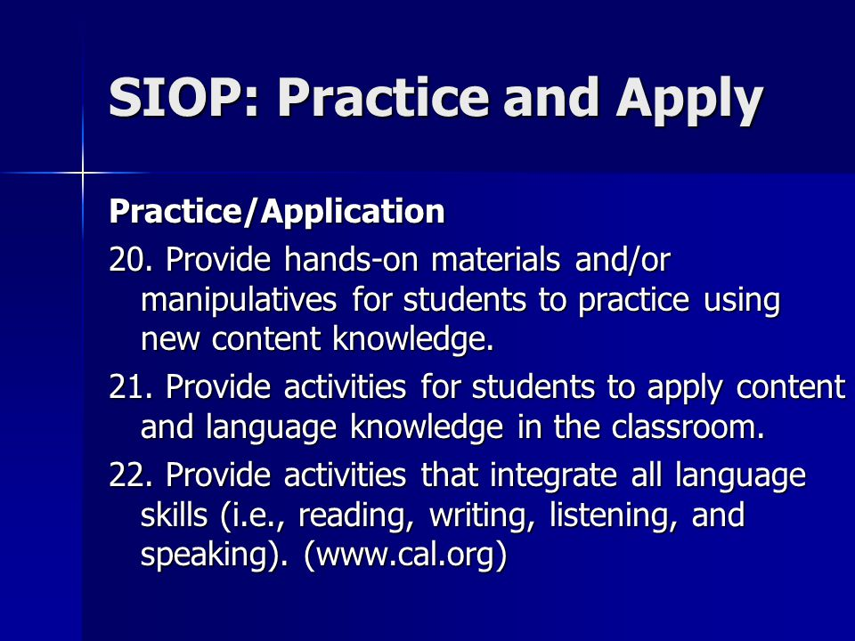 SIOP: Practice and Apply