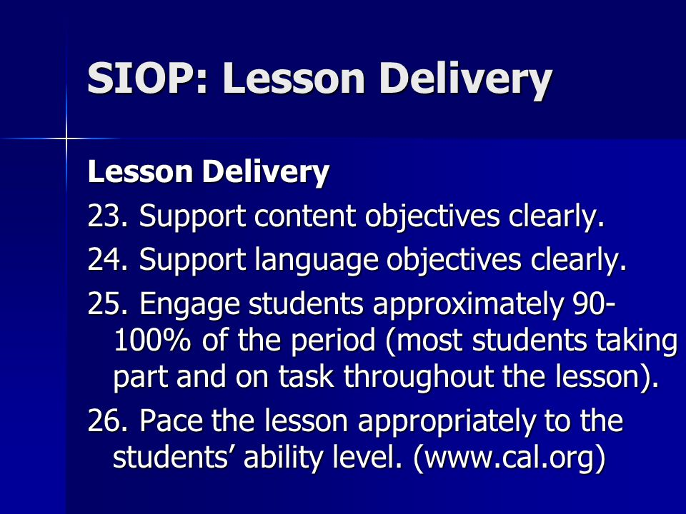 SIOP: Lesson Delivery Lesson Delivery