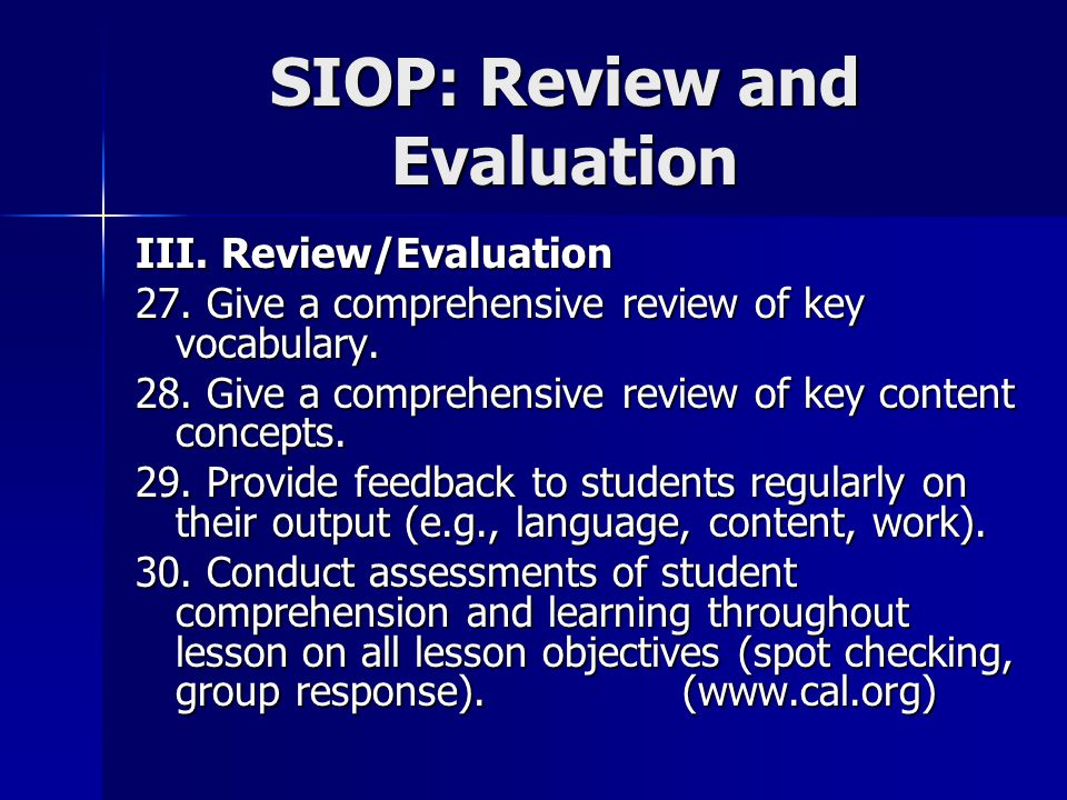 SIOP: Review and Evaluation