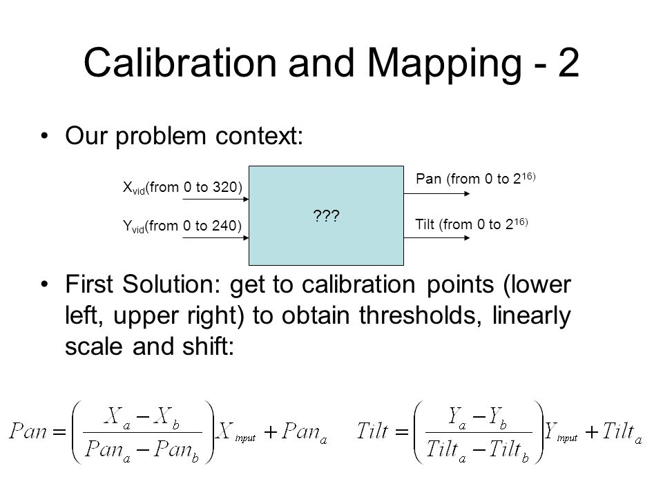 Calibration and Mapping - 2