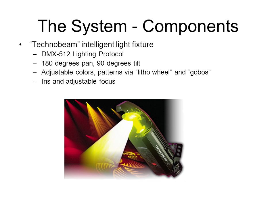 The System - Components