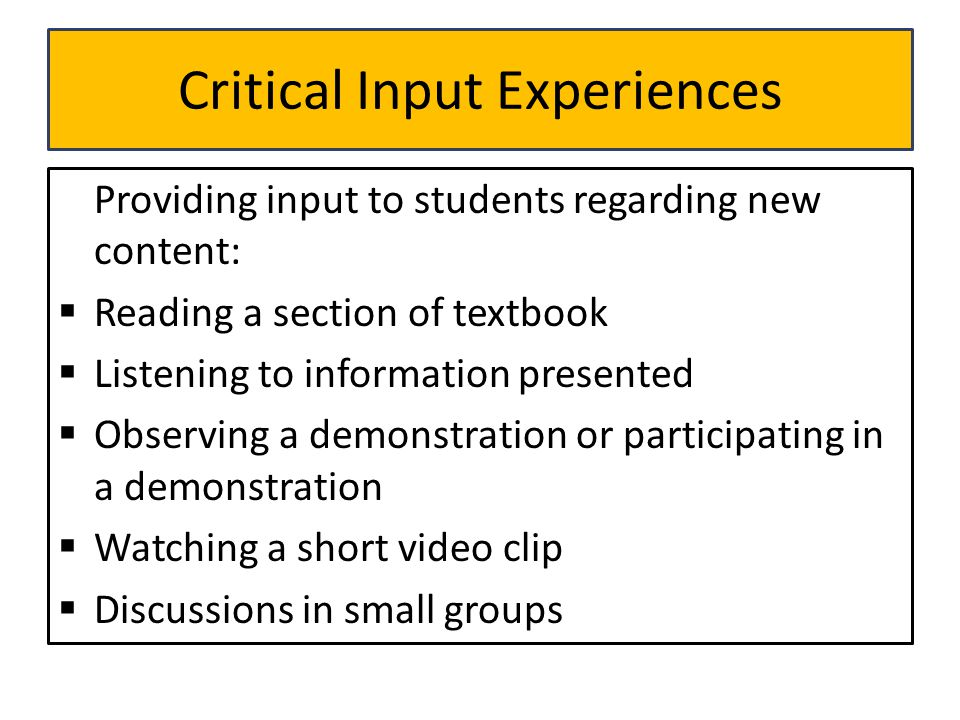 Critical Input Experiences