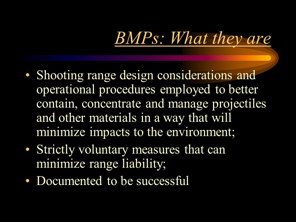 BMPs: What they are