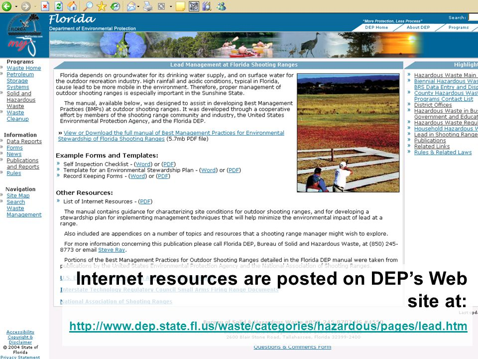 Internet resources are posted on DEP's Web site at: