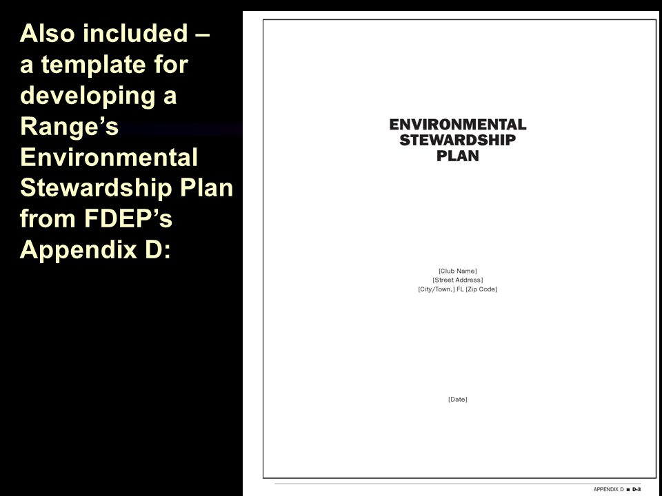 Also included – a template for developing a Range's Environmental Stewardship Plan from FDEP's Appendix D: