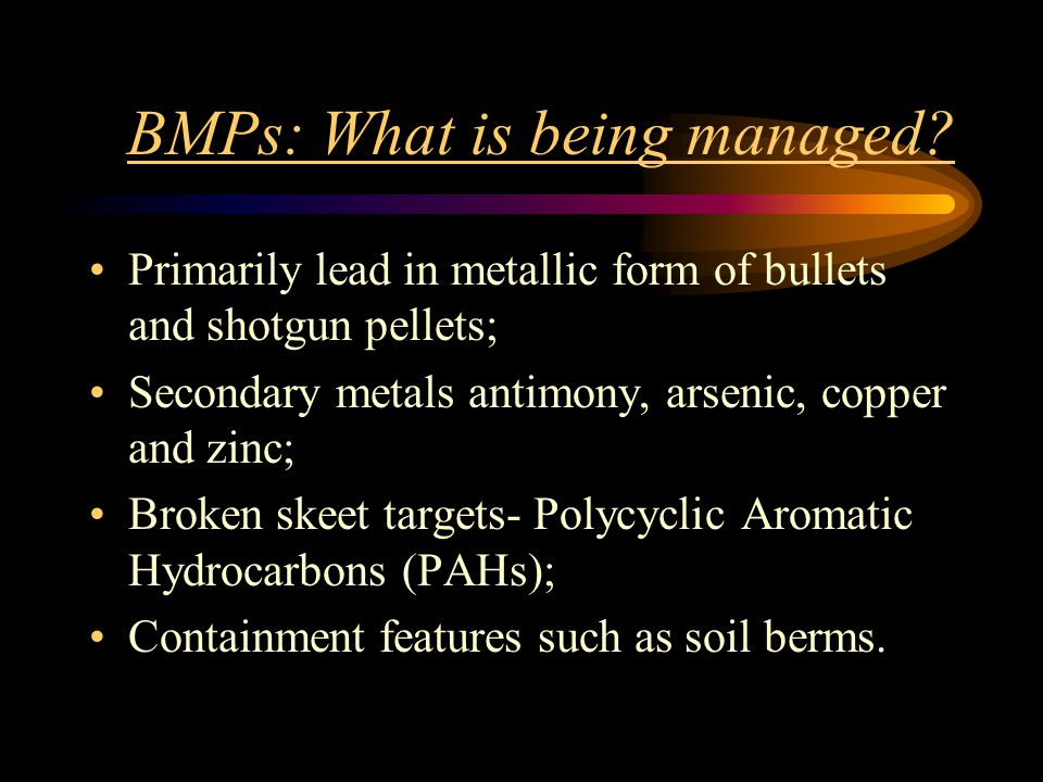 BMPs: What is being managed