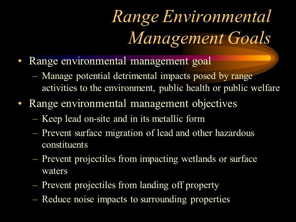 Range Environmental Management Goals