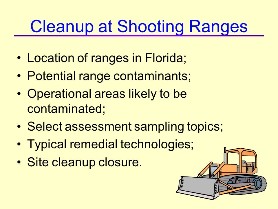Cleanup at Shooting Ranges