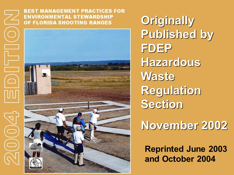 Originally Published by FDEP Hazardous Waste Regulation Section