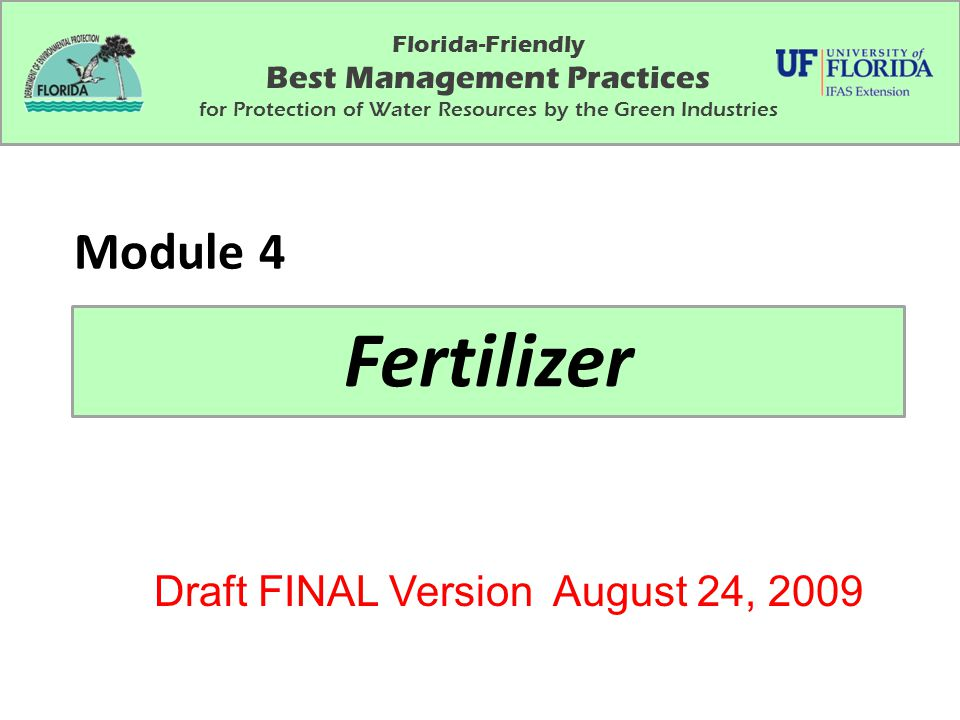 Fertilizer Module 4 Draft FINAL Version August 24, 2009