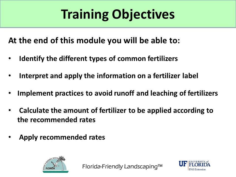 Training Objectives At the end of this module you will be able to: