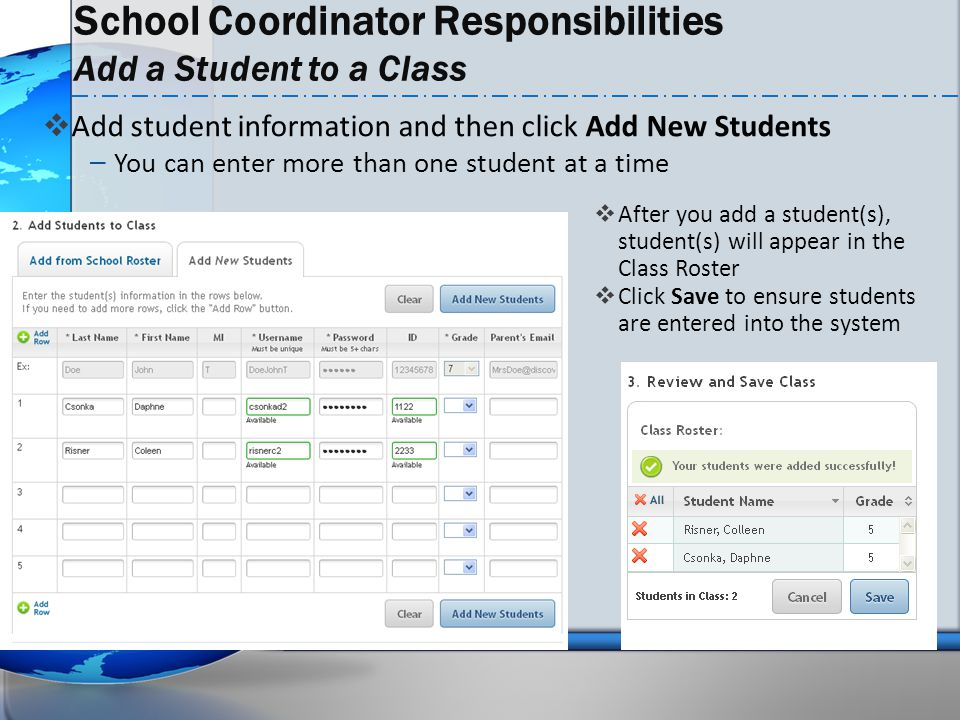 School Coordinator Responsibilities Add a Student to a Class