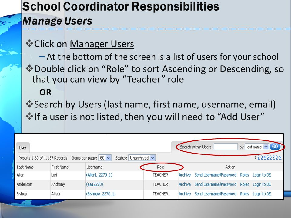 School Coordinator Responsibilities Manage Users