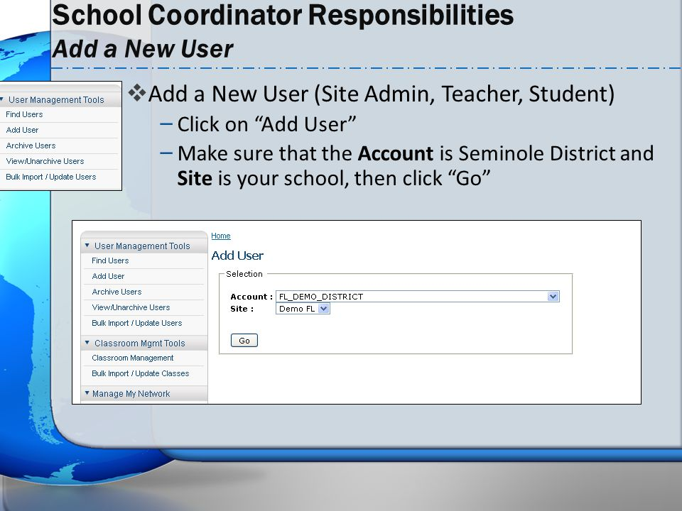 School Coordinator Responsibilities Add a New User