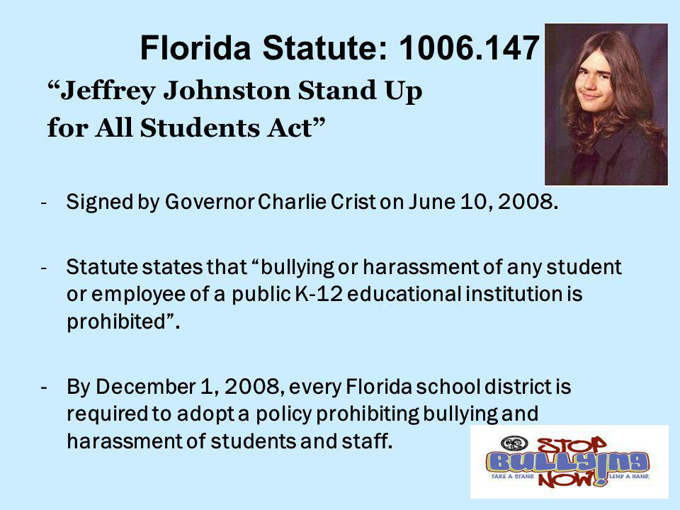 Florida Statute: 1006.147 Jeffrey Johnston Stand Up