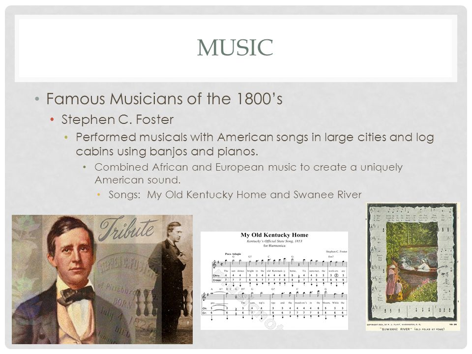 music Famous Musicians of the 1800's Stephen C. Foster
