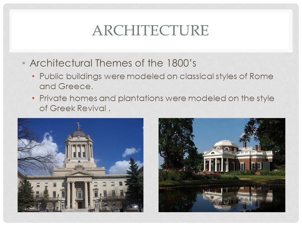 architecture Architectural Themes of the 1800's