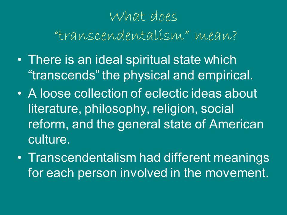 What does transcendentalism mean