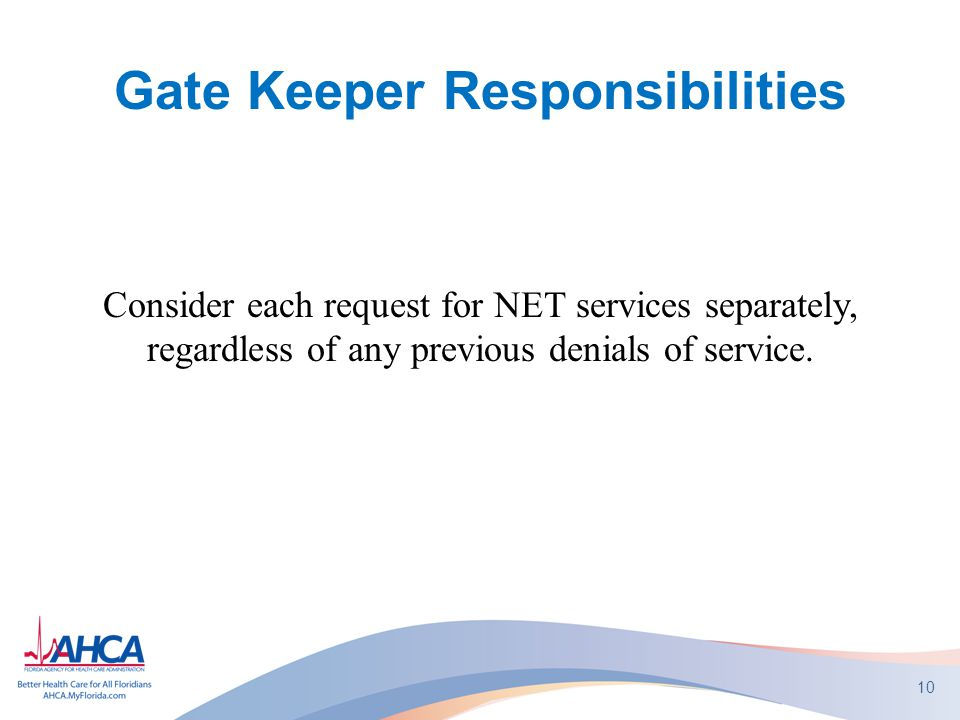 Gate Keeper Responsibilities
