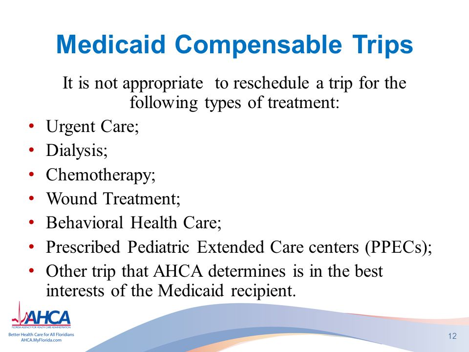 Medicaid Compensable Trips