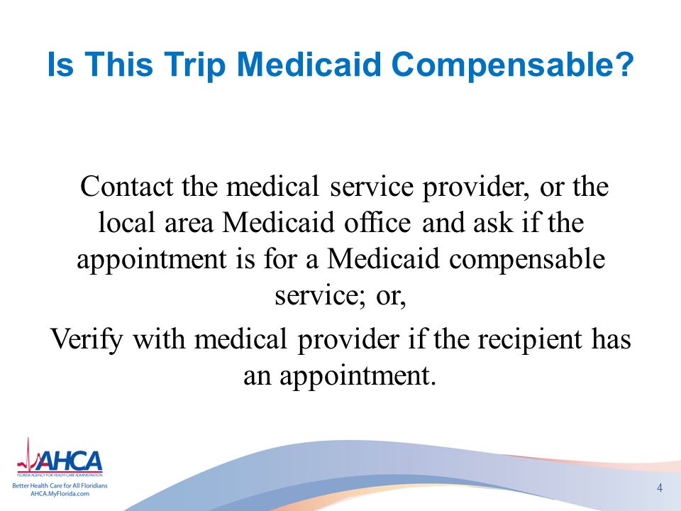 Is This Trip Medicaid Compensable