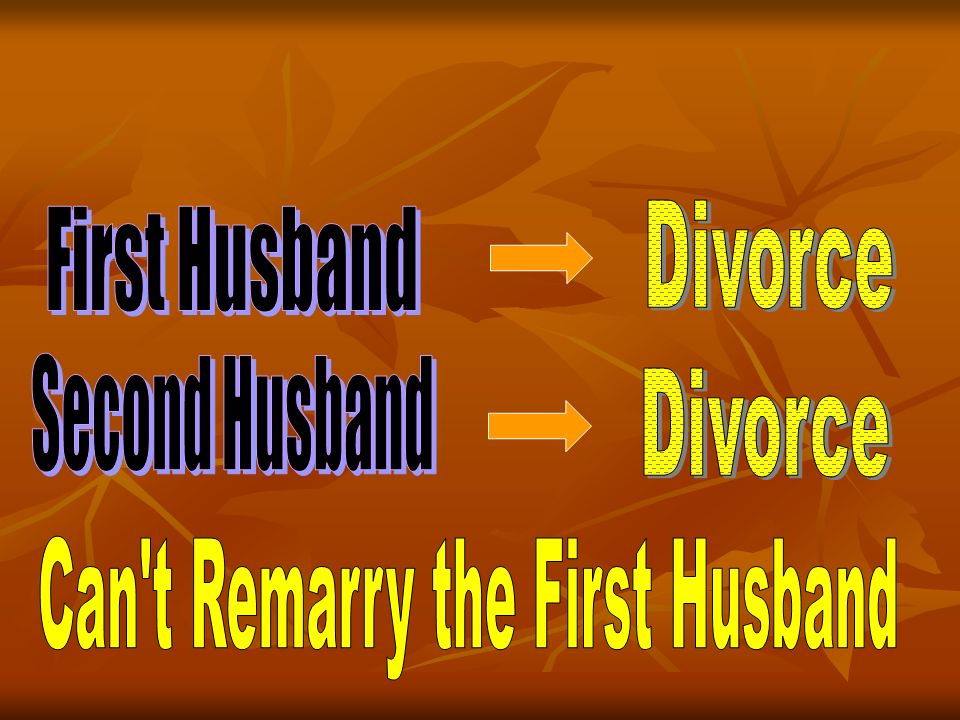 Can t Remarry the First Husband
