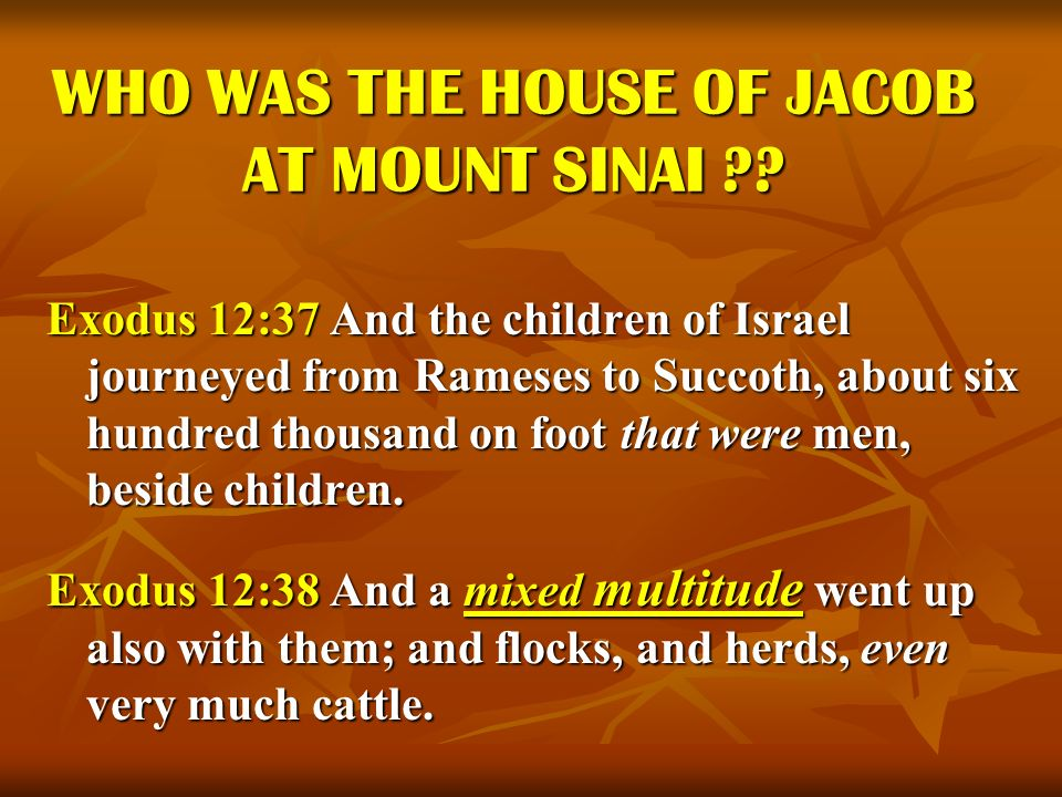 WHO WAS THE HOUSE OF JACOB AT MOUNT SINAI