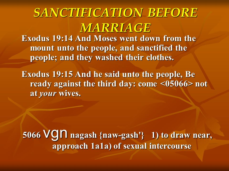 SANCTIFICATION BEFORE MARRIAGE