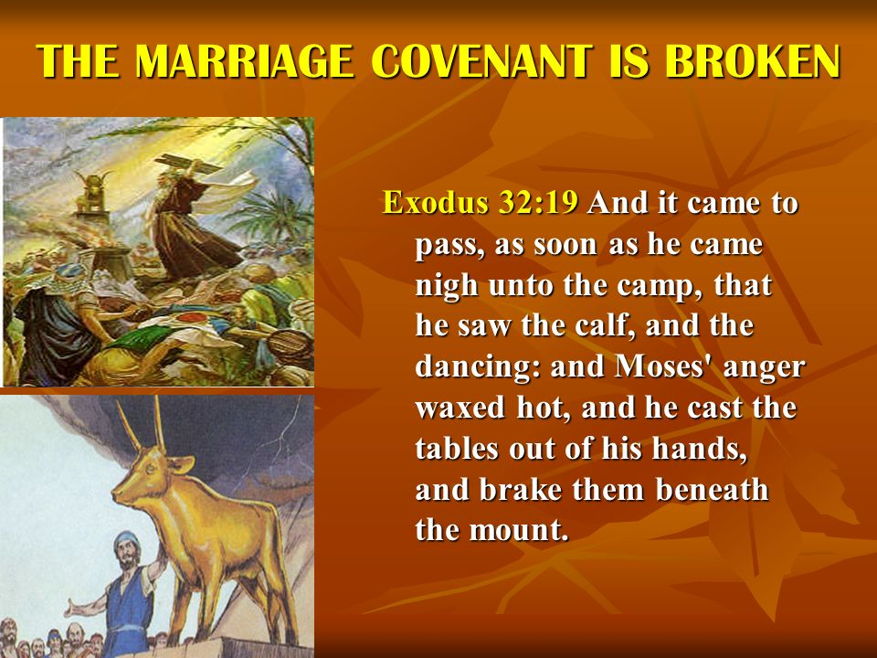 THE MARRIAGE COVENANT IS BROKEN