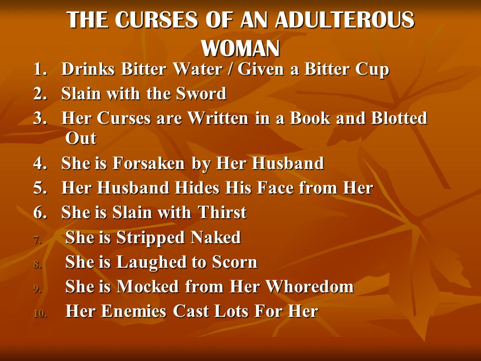 THE CURSES OF AN ADULTEROUS WOMAN