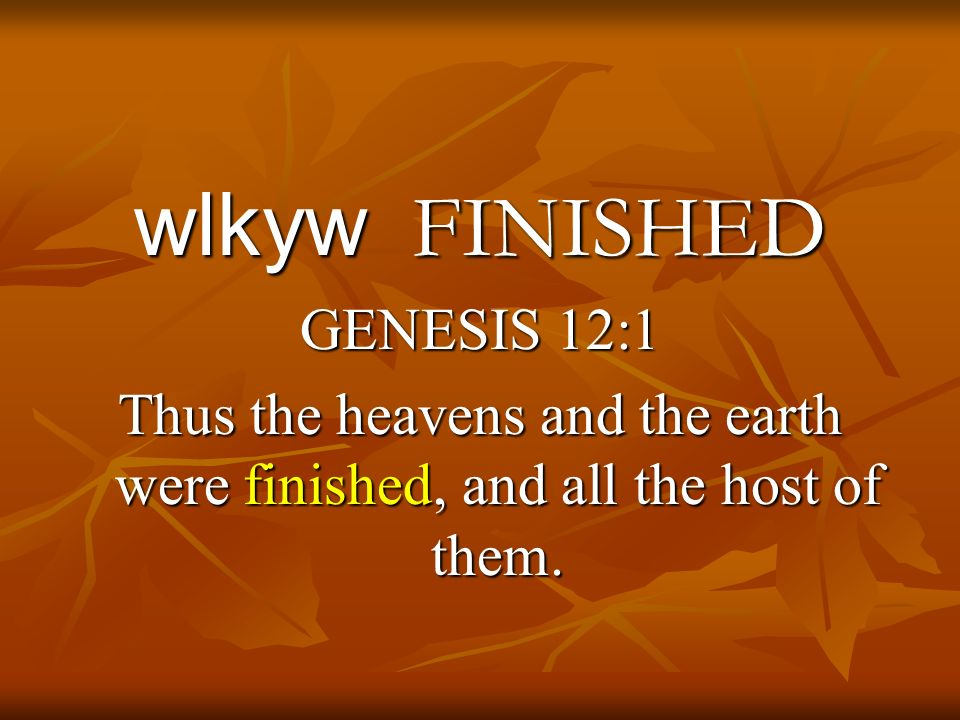 wlkyw FINISHED GENESIS 12:1