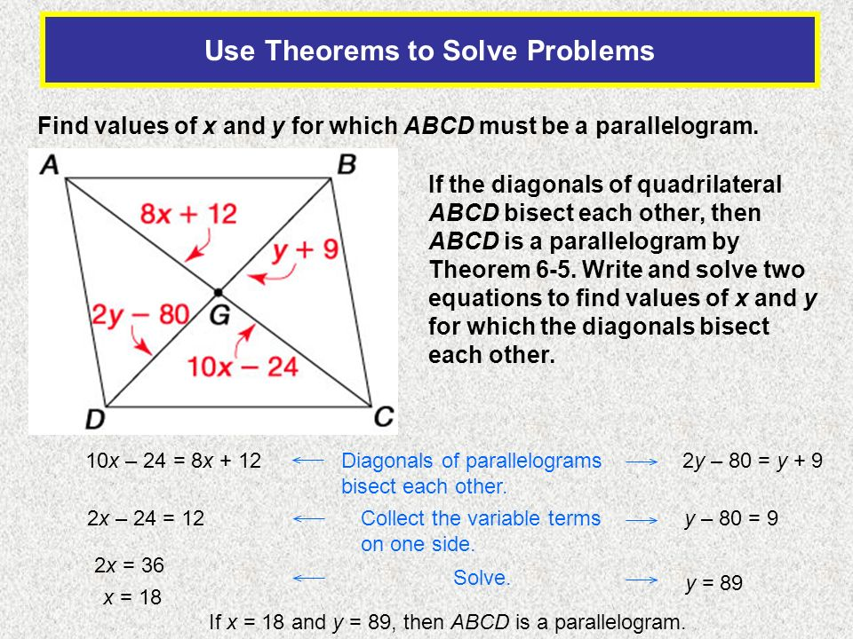 Use Theorems to Solve Problems