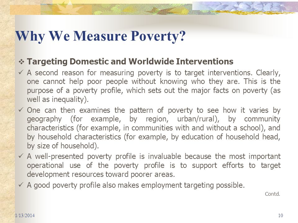 Why We Measure Poverty Targeting Domestic and Worldwide Interventions