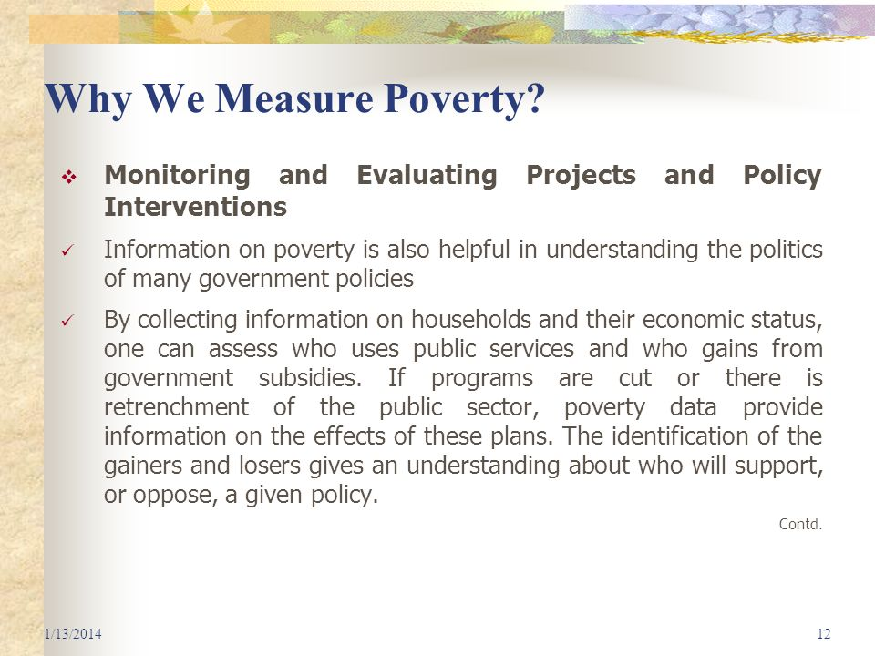 Why We Measure Poverty Monitoring and Evaluating Projects and Policy Interventions.
